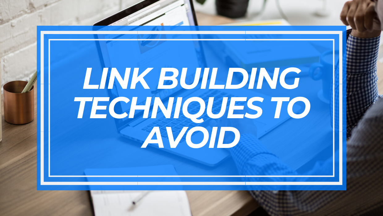 link-building-techniques-to-avoid