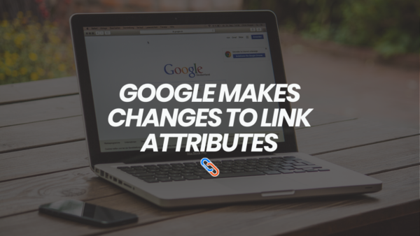 google-makes-changes-to-link-attributes